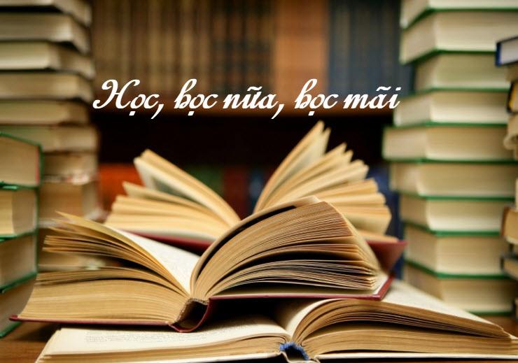 unnamed file 150 - Chứng minh câu châm ngôn Học, học nữa , học mãi